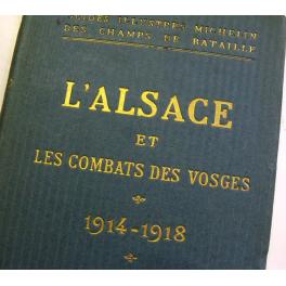 GUIDE MICHELIN , ALSACE , VOSGES  1914 - 1918